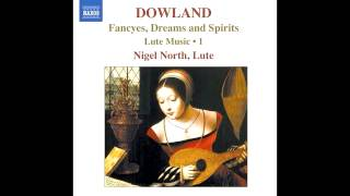John Dowland: Farewell (Fantasie No. 3); Nigel North: Lute