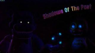 [SFM FNAF] Shadows of the past