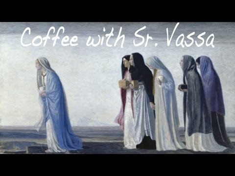 Coffee with Sr.Vassa Ep.29 (Myrrh-Bearers)