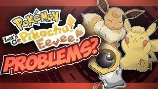 Problems with Pokémon Let