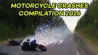 Motorcycle Crash Compilation 2016 (Part 5)