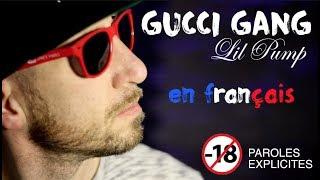 Lil Pump - Gucci gang Paroles choquantes 😱 interdit -18 ans (traduction en francais) COVER