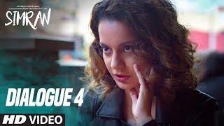 Peeche Mudh Kr Mat Dekh Na : Simran (Dialogue Promo 4) | Kangana Ranaut