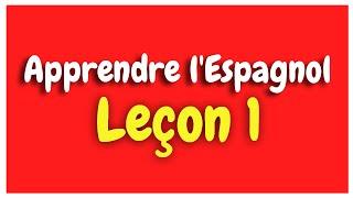 Apprendre l'espagnol Leçon 1 Pour Débutants HD