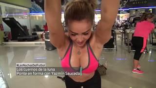 Yazmín y sus sexy ejercicios