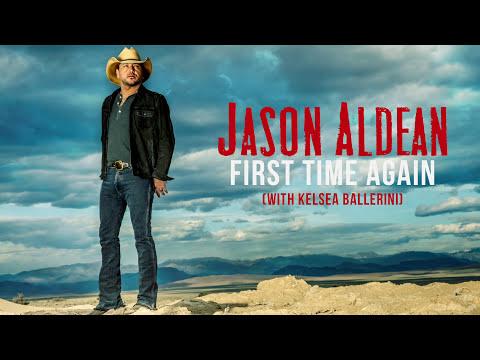 Jason Aldean - First Time Again (with Kelsea Ballerini) [Audio]