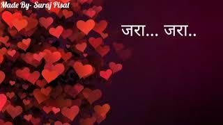 Zara Zara | Marathi Movie Love Song | Whatsapp Video Status
