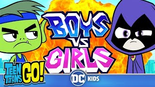 Teen Titans Go! | Boys vs. Girls | DC Kids