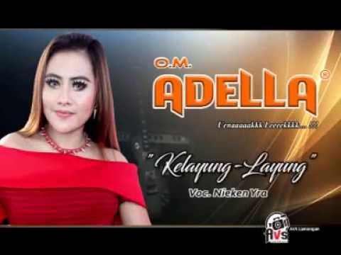 om Adella live palang Kelayung Layung voc Nyken iEra