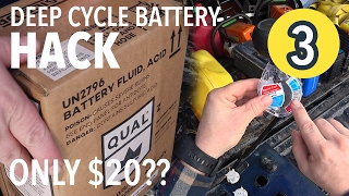 DEEP CYCLE BATTERY HACK?! Fix $400 battery for $20?! (Part 3)