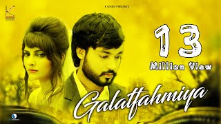 Galatfahmiya !! Mohit Gaur Official Song 2017 !! Kseries || Love Song 2017