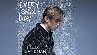 Felix Sandman - Every Single Day (Audio)