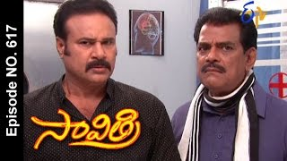 Savithri |24th March 2017 | Full Episode No 617| ETV Telugu