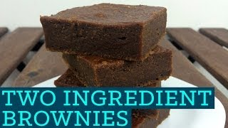 Healthy Brownies! 2 Ingredients! - Two Ingredient Takeover S01E04