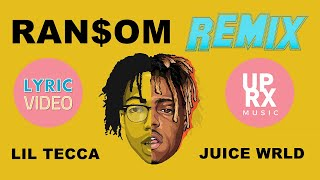 Lil Tecca ft. Juice WRLD - Ransom REMIX (LYRICS) - UPROXX MUSIC