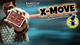 Rajasulap Presents X-MOVE by Mochammad Rahadyan