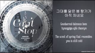 [CNBlue] Can't Stop (Hangul/Romanized/English Sub) Lyrics
