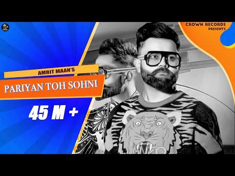 Xxx Mp4 Pariyan Toh Sohni Full Video Amrit Maan Latest Punjabi Songs 2018 3gp Sex