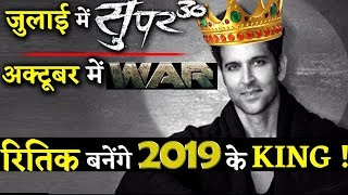 Hrithik Fate Turned Suddenly : Now He Is All Set To Rule 2019