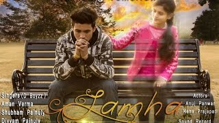 Lamha lamha by   Dream Boyzz  DCA  Latest hindi sad song