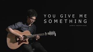 James Morrison - You Give Me Something | Floyd ft. Got Father | Cover