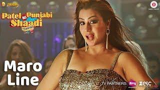 Maro Line - Neha Kakkar |Patel Ki Punjabi Shaddi | Shilpa Shinde Item Song | Angoori Bhabhi