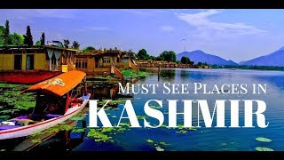 Top 10 Places To Visit In Kashmir