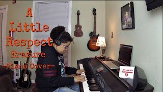 Erasure- A Little Respect (Piano Cover by Jen Msumba)