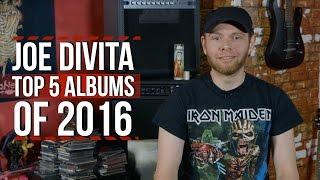 Joe DiVita's Top 5 Albums of 2016