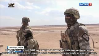 Gli Spetsnaz russi in azione a Palmira - Siria