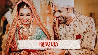 Rang Dey - The wedding trailer of Divyanka Tripathi & Vivek Dahiya by The Wedding Story