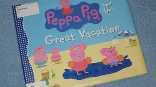PEPPA PIG and the Great Vacation Children