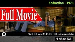 Watch: La seduzione (1973) Full Movie Online