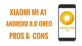 MI A1 after android 8.0 Oreo update | Pros & Cons | New features | Review