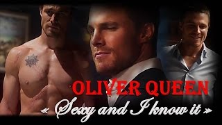"""Oliver Queen """" Sexy and I know it"""""""