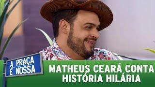 Matheus Ceará conta história engraçadíssima para Carlos Alberto | A Praça É Nossa (20/04/17)