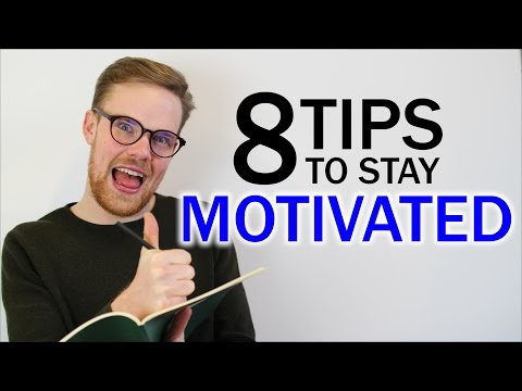 8 Simple Tips To Stay Motivated