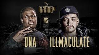 KOTD - Rap Battle - Illmaculate vs DNA | #Blackout5