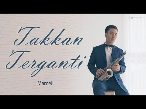 Xxx Mp4 Takkan Terganti Marcell Saxophone Cover By Desmond Amos In 4K 3gp Sex