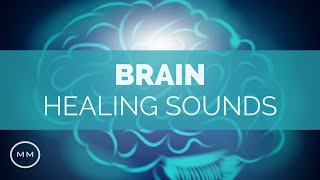(Extremely Powerful) Brain Healing: Heal Your Brain Fast w/ Binaural Beats - Meditation Music
