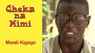 Mwali Kigego - Cheka na Mimi (Komedi)
