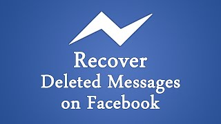 How To Recover Deleted Facebook Messages / Photos 2018?