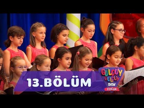 Güldüy Güldüy Show Çocuk 13. Bölüm Tek Parça