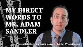 Native American Journalist @VinceSchilling, My Words to @AdamSandler