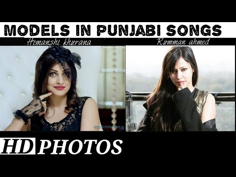 all models (part1)(name is mentioned) appearing in punjabi songs (models in punjabi songs)