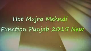 Hot Mujra Mehndi Function Punjab 6 2015 New