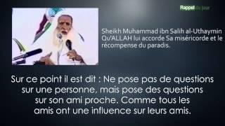 le choix des bons amis- Cheikh Ibn Al Uthaymin