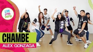 Chambe by Alex Gonzaga | Live Love Party™ | Zumba® | Dance Fitness