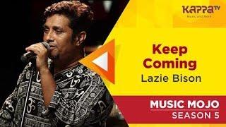 Lazie Bison - Music Mojo Season 5 - Kappa TV