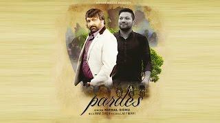 Pardes ⎮⎮Nirmal Sidhu Ft. Lavy Miani ⎮⎮Music-Navi Singh ⎮⎮New Punjabi Song 2016